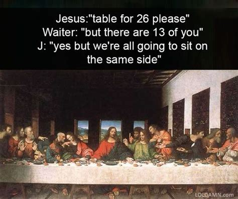 Last Supper Meme - hidden messages from classical art history funny art memes and the o jays