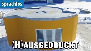 Haus Aus Dem 3d Drucker : h ausgedruckt ein haus aus dem 3d drucker sprachlos youtube ~ One.caynefoto.club Haus und Dekorationen