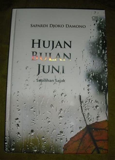 hujan bulan juni sepilihan sajak sapardi djoko damono