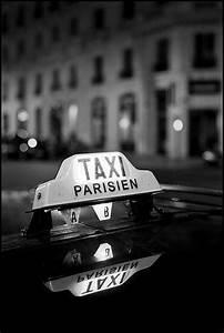 Annonce Taxi Parisien : 17 best ideas about black white photography on pinterest white photography black white photos ~ Medecine-chirurgie-esthetiques.com Avis de Voitures