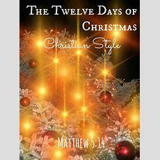 The Twelve Days Of Christmas Christian Style