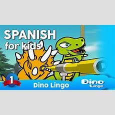 Spanish For Kids  Learn Spanish For Kids  Spanish Language For Children Youtube