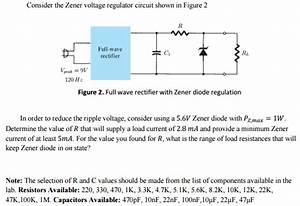 Solved  Consider The Zener Voltage Regulator Circuit Shown