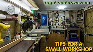 5 Tips For A Small Wood Workshop - making the most of your