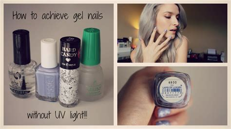 gel nail without uv light how i achieve gel nails without the uv light