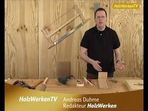 Gehrung Sägen Ohne Hilfsmittel : pr zise d beln ohne hilfsmittel youtube ~ Orissabook.com Haus und Dekorationen