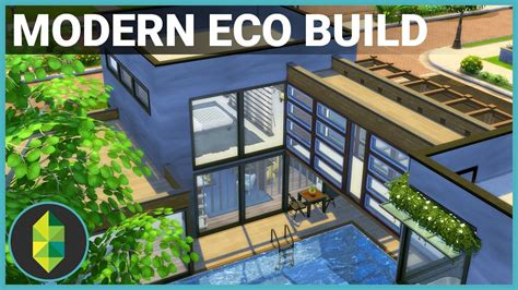 modern eco home  sims  house building youtube