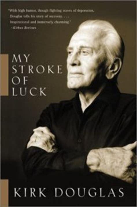 stroke  luck  kirk douglas national aphasia