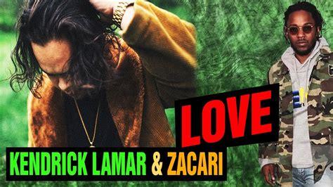 baixar amor kendrick lamar zacari love lyrics