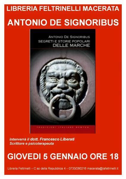 Libreria Feltrinelli Macerata by Presentazione Libro Quot Segreti E Storie Popolari Delle