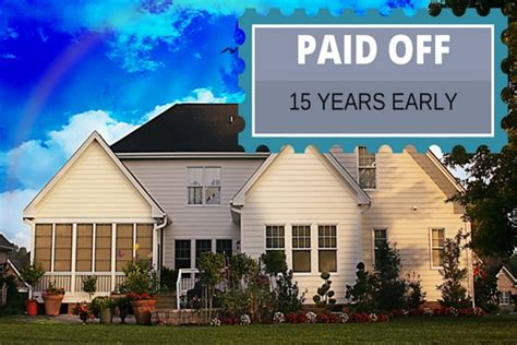 paid   mortgage  years early   easy ways