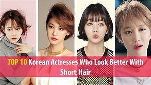 TOP 10 Korean Actresses Who Look Better With Short Hair ...