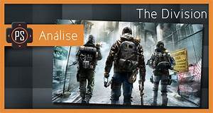 Análise - Tom Clancy's The Division - Player SelectPlayer ...