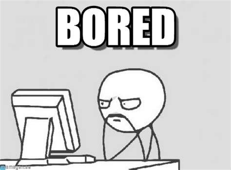 Bored Memes - bored memes image memes at relatably com