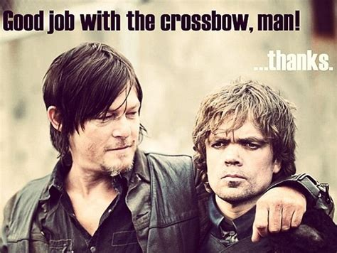 Tyrion Lannister Memes - photo of the day daryl dixon and tyrion lannister become crossbow buddies photo