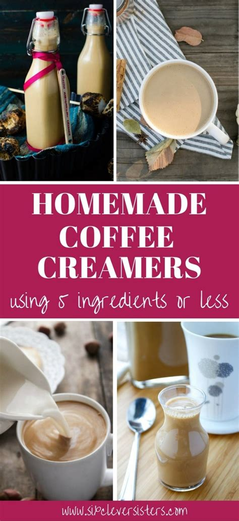 See how to make this homemade creamer. Homemade Coffee Creamers With 5 Ingredients or Less - Six Clever Sisters