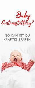 Baby Liste Erstausstattung : g nstige baby erstausstattung liste und spartipps baby baby erstausstattung baby ~ Eleganceandgraceweddings.com Haus und Dekorationen