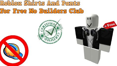 Roblox | Free Shirts And Pants Without Builders Club - YouTube