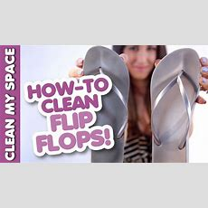 How To Clean Your Flipflops! Save Time & Money Cleaning