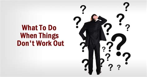 What To Do When Things Don't Work Out  Sachin Mittal