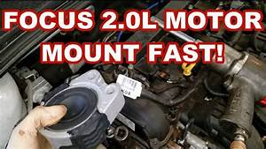 Ford Focus Motor Mount Replacement Fast 2014 Engine