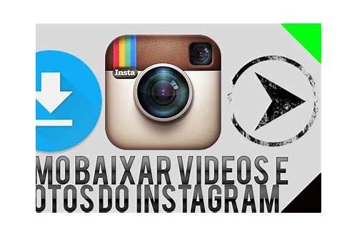 como app baixar videos do instagram