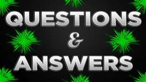Ask Your Questions  - Questions And Answers  Q U0026a  Preparation