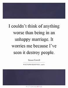 Unhappy Marriage Quotes & Sayings | Unhappy Marriage ...