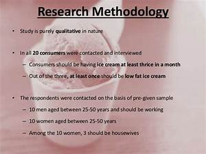 Qualitative Research - Low Fat Ice Cream (Dipstick)
