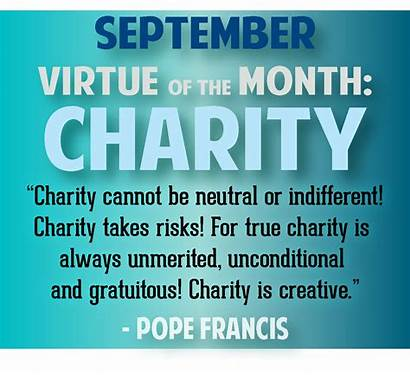 Charity Virtue Month September Were Challengeyouthministry