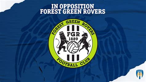 In Opposition: Forest Green Rovers - News - Colchester United