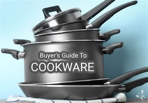 cookware pots pans material guide buyer kitchen long investment kitchensanity