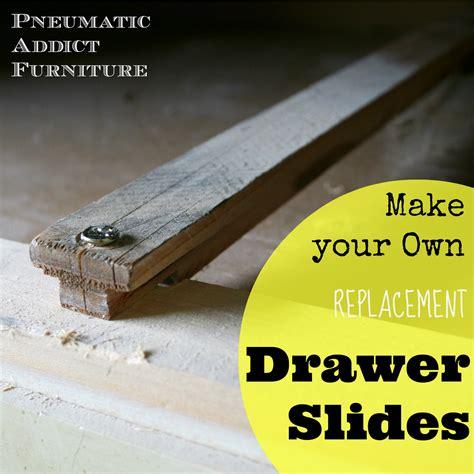 wooden drawer slides replacement unique garden sheds designs how to make a dresser drawer