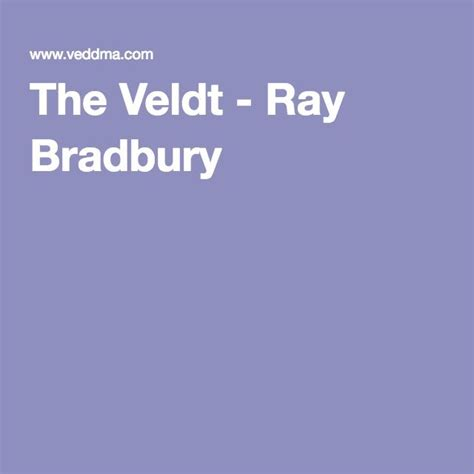leonard nimoy reads the veldt 17 best ideas about the veldt on pinterest the veldt