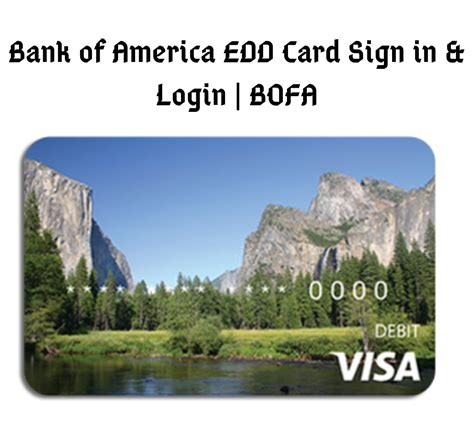 Get 2 points for every dollar spent on travel and dining and 1.5 no fee will be assessed to your credit card account; Bank of America EDD Card Sign in & Login   BOFA