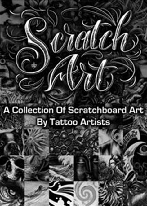 Scratch Art: A Collection of Scratchboard Art by Tattoo Artists Tattoo Education