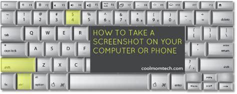 how do i take a screenshot with my phone how do i take a screenshot on my computer or smartphone