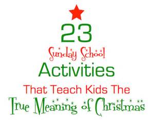 christmas sunday school lessons crafts activities games and more