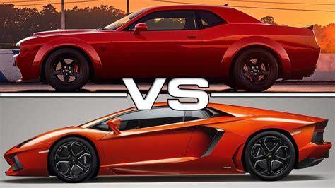 Challenger Hellcat Vs Lamborghini by 2018 Dodge Challenger Srt Vs Lamborghini Aventador