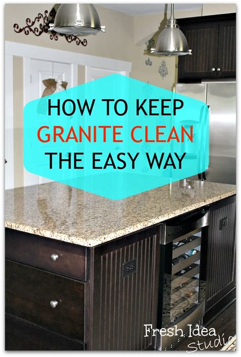 how to keep your granite clean the easy way