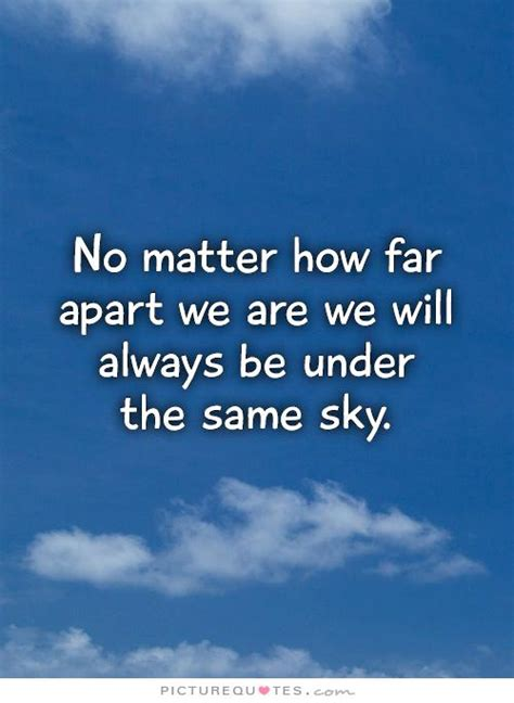 No Matter How Far Away Friendship Quotes