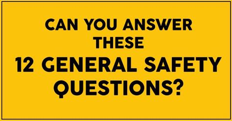 Can You Answer These 12 General Safety Questions? QuizPug