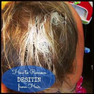 How Do You Remove Desitin From Hair