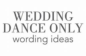 wedding reception invite wording dance only yaseen for With wedding invitation wording for just the dance