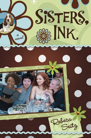 sisters ink  rebeca seitz reviews discussion bookclubs lists