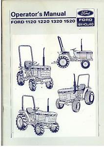 Ford Tractor 1120 1220 1320 1520 Operators Manual