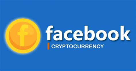 facebook cryptocurrency libra  coming   trust
