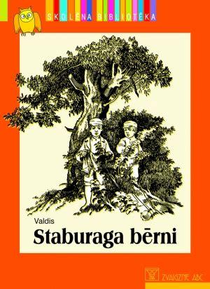 Zvaigzne ABC - Staburaga bērni (Skolēna bibliotēka)