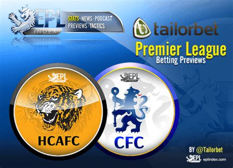 Hull City Vs Chelsea   Betting Preview - EPL Index ...