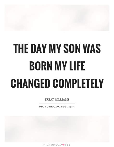 My Child Changed My Life Quotes
